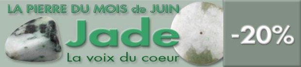 PIERRE DU MOIS DE JUIN : LE JADE sur www.cristaux-sante.com