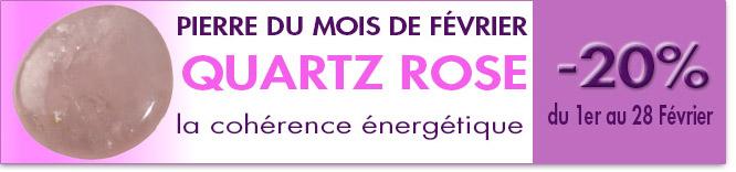 PIERRE DU MOIS DE FÉVIER 2015 : LE QUARTZ ROSE