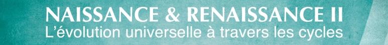 Naissance et Renaissance II, bandeau titre, conférence et atelier à Montréal