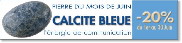 Retrouvez la pierre du mois de Juin : Calcite bleue, sur www.cristaux-sante.com