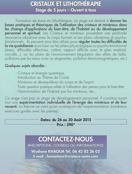 Stage Cristaux et Lithothérapie août 2015