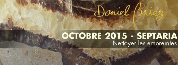 LA PIERRE DU MOIS D'OCTOBRE 2015 - LE SEPTARIA