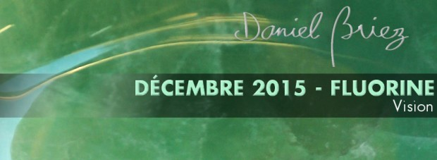 LA PIERRE DU MOIS DE DÉCEMBRE 2015 - LA FLUORINE