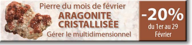 Retrouvez la pierre du mois de février : l'Aragonite cristallisée sur www.cristaux-sante.com