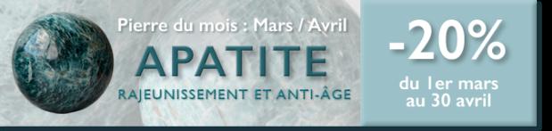 Retrouvez la pierre du mois de Mars / Avril : l'Apatite sur www.cristaux-sante.com