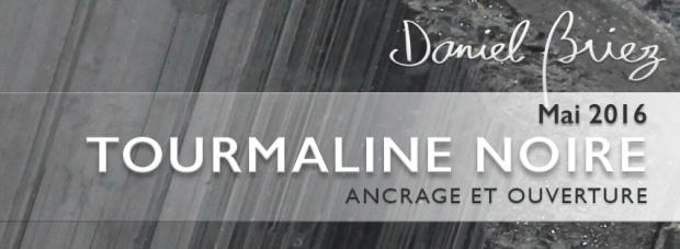 LA PIERRE DU MOIS DE MAI 2016 - LA TOURMALINE NOIRE